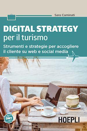 Digital Strategy Per il Turismo - Ebook - Direzione Hotel