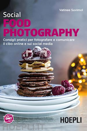 Social Food Photography - Ebook - Direzione Hotel